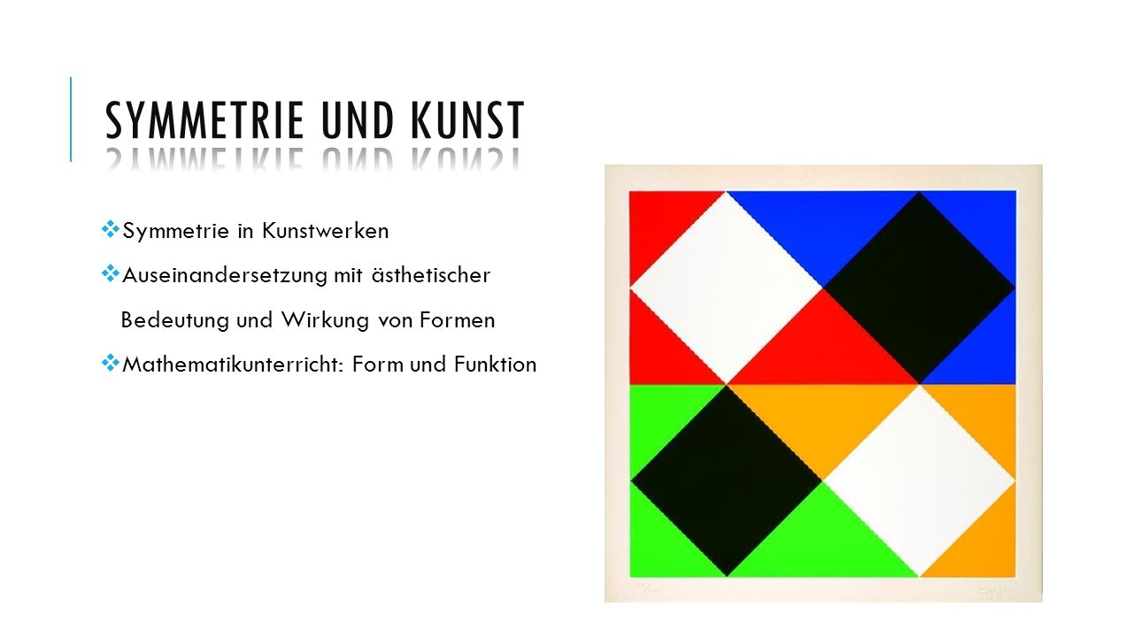Symmetrie und Kunst Symmetrie in Kunstwerken