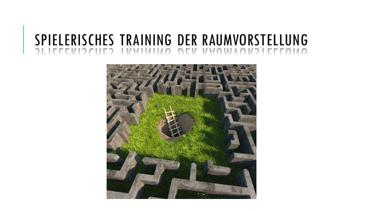 Spielerisches Training der Raumvorstellung