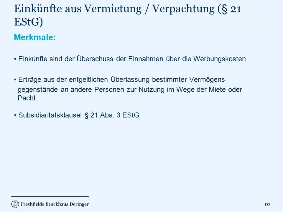 Einkünfte aus Vermietung / Verpachtung (§ 21 EStG)