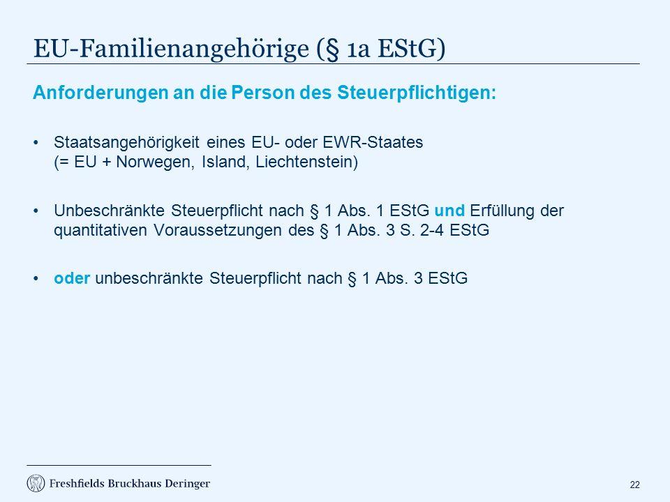 Vorteile §§ 1 Abs. 3 bzw. 1a EStG