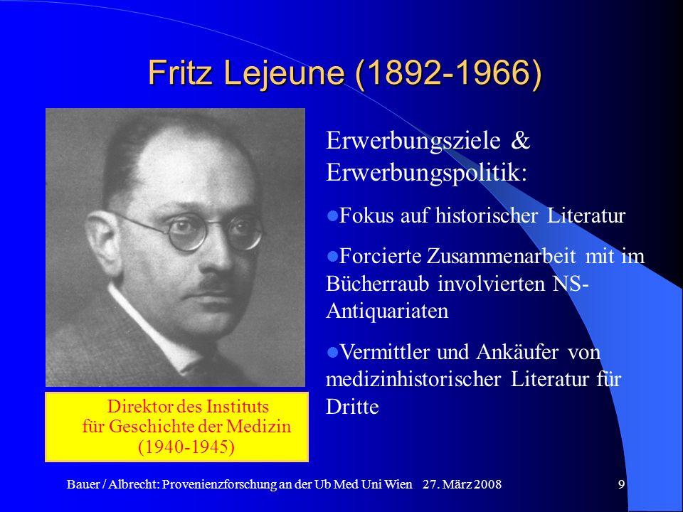 Direktor des Instituts für Geschichte der Medizin (1940-1945)