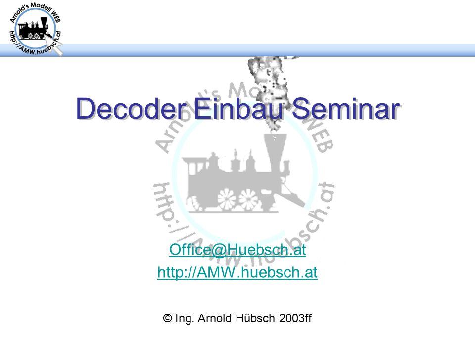 Decoder Einbau Seminar