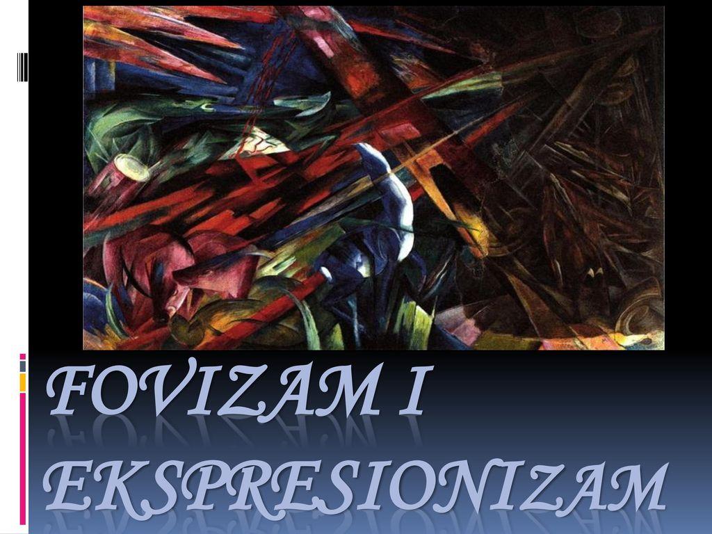 Fovizam i EKSpresionizam