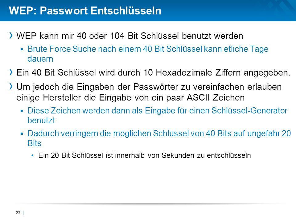 WEP: Passwort Entschlüsseln