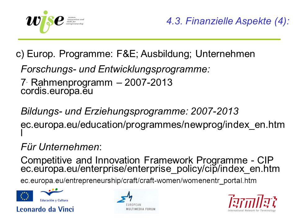 4.3. Finanzielle Aspekte (4):