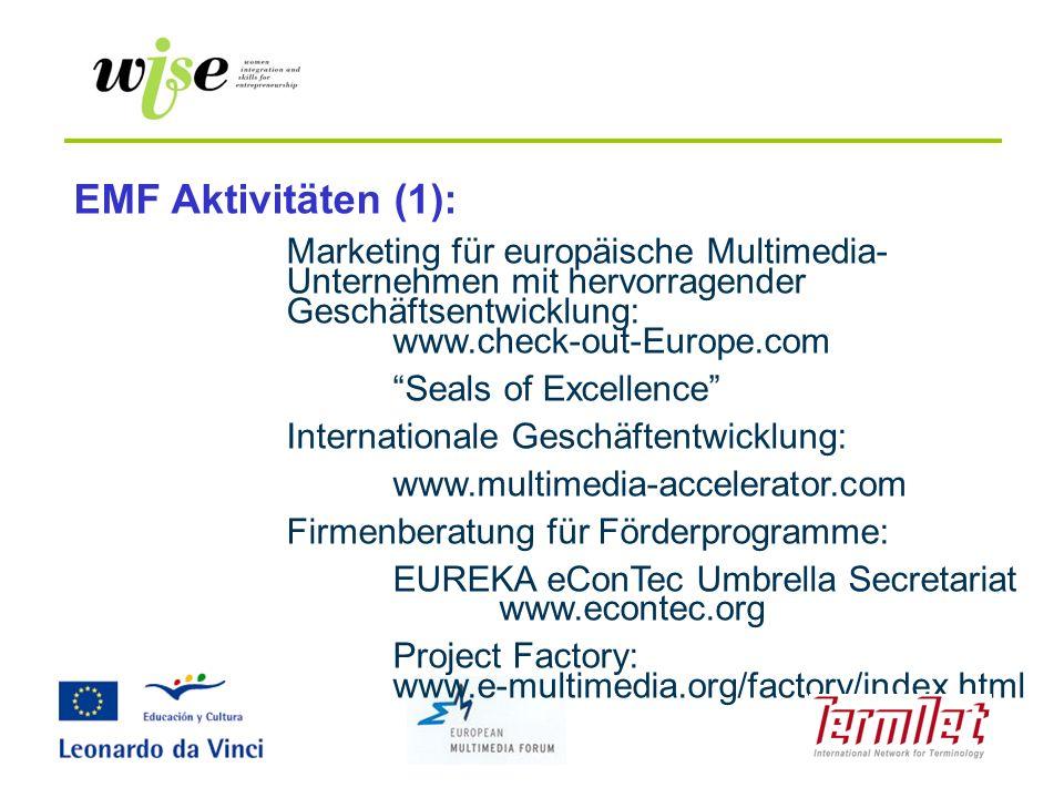 EMF Aktivitäten (1):Marketing für europäische Multimedia-Unternehmen mit hervorragender Geschäftsentwicklung: www.check-out-Europe.com.