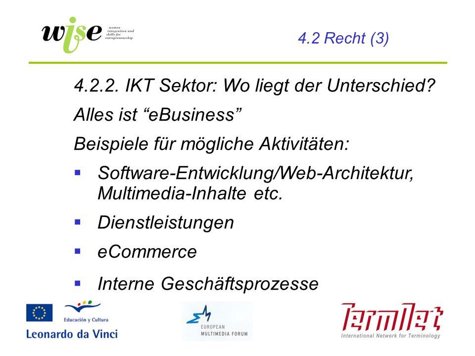 4.2.2. IKT Sektor: Wo liegt der Unterschied Alles ist eBusiness