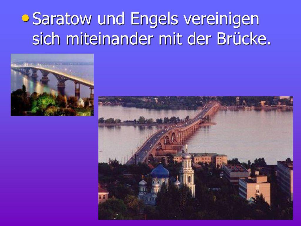 Saratow und Engels vereinigen sich miteinander mit der Brücke.