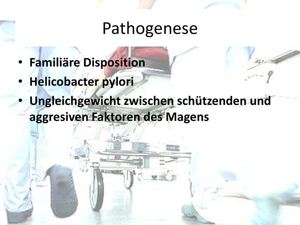 Pathogenese Familiäre Disposition Helicobacter pylori