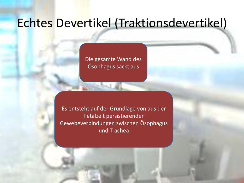 Echtes Devertikel (Traktionsdevertikel)