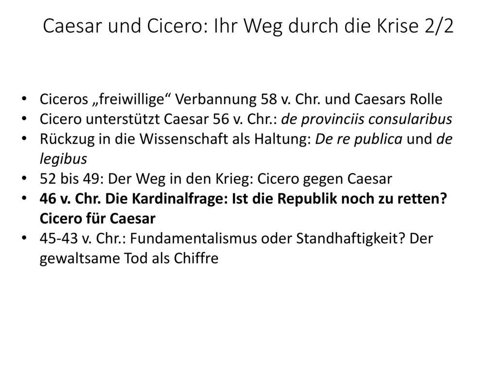 Caesar und Cicero: Ihr Weg durch die Krise 2/2