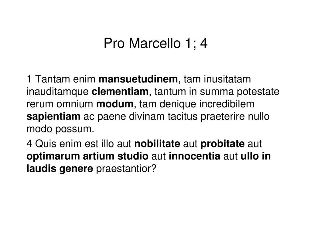 Pro Marcello 1; 4