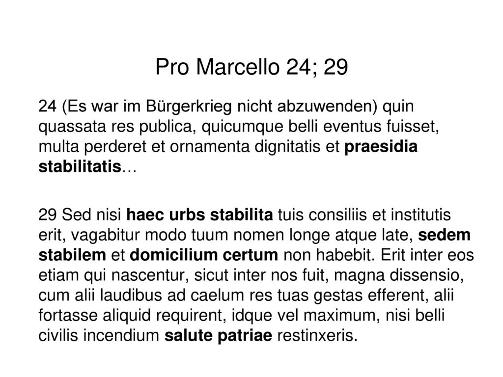 Pro Marcello 24; 29