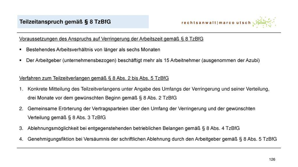 Teilzeitanspruch gemäß § 8 TzBfG