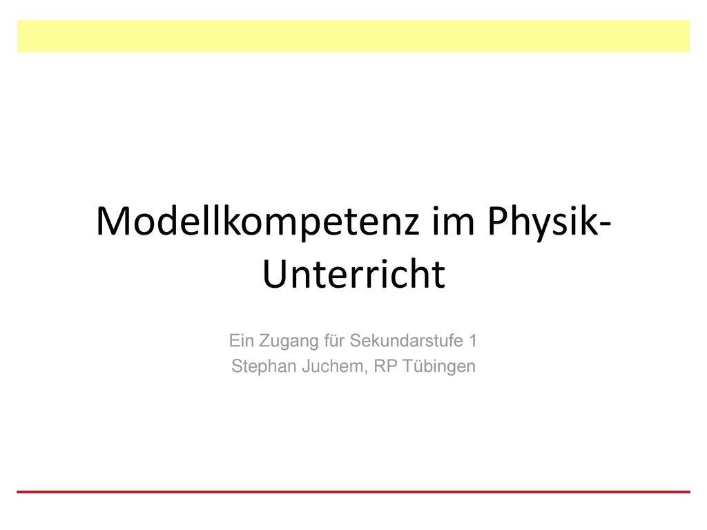 Modellkompetenz im Physik-Unterricht