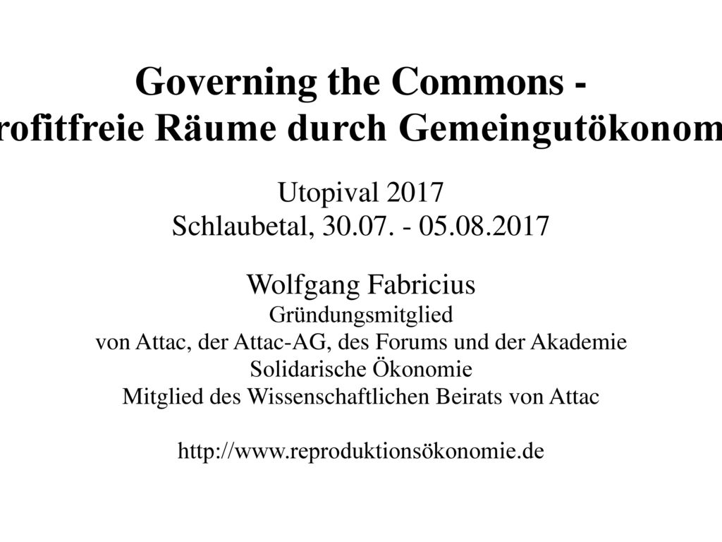 Governing the Commons - Profitfreie Räume durch Gemeingutökonomie