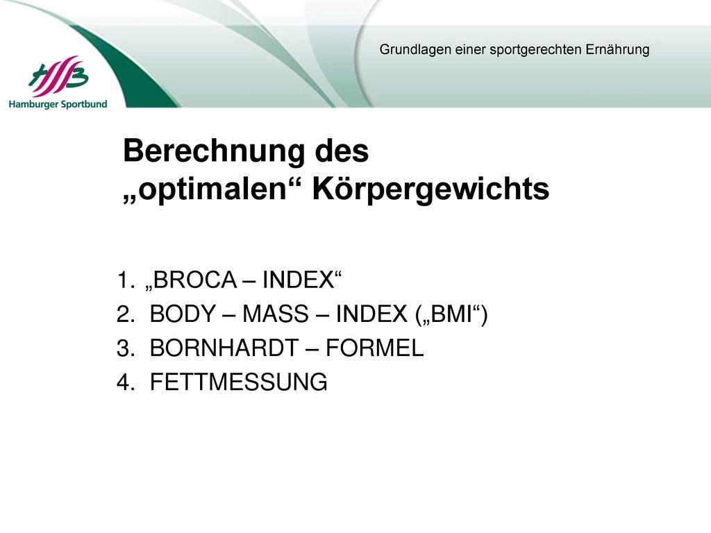 grundumsatz berechnen broca index