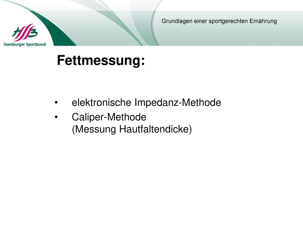 Fettmessung: elektronische Impedanz-Methode