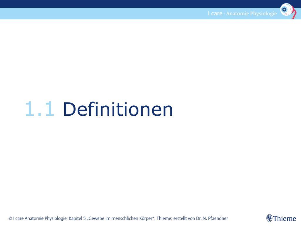 1.1 Definitionen