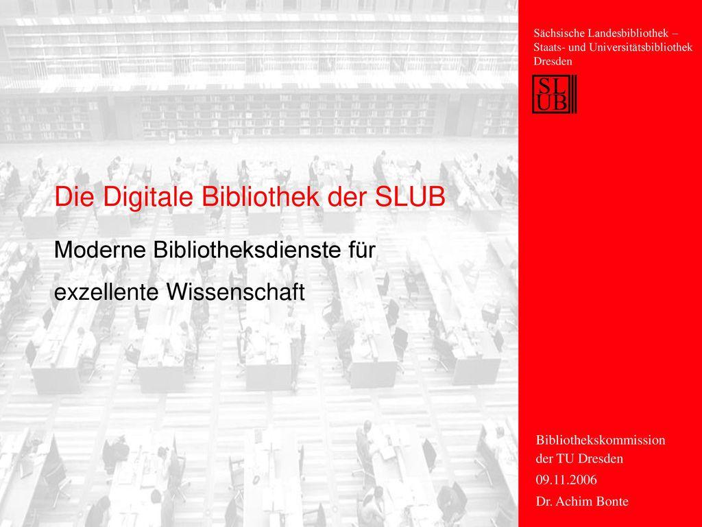 Die Digitale Bibliothek der SLUB