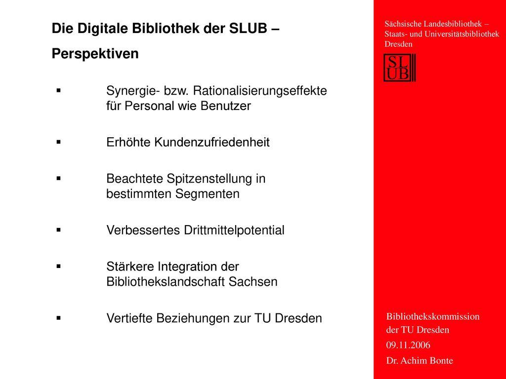 Die Digitale Bibliothek der SLUB – Perspektiven