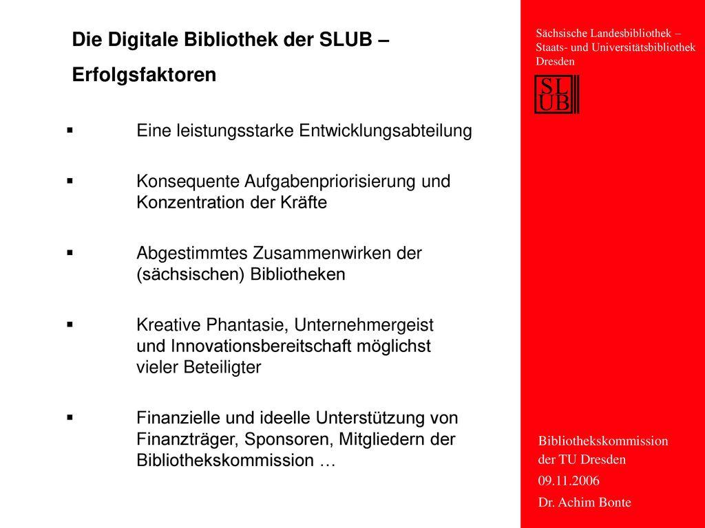 Die Digitale Bibliothek der SLUB – Erfolgsfaktoren