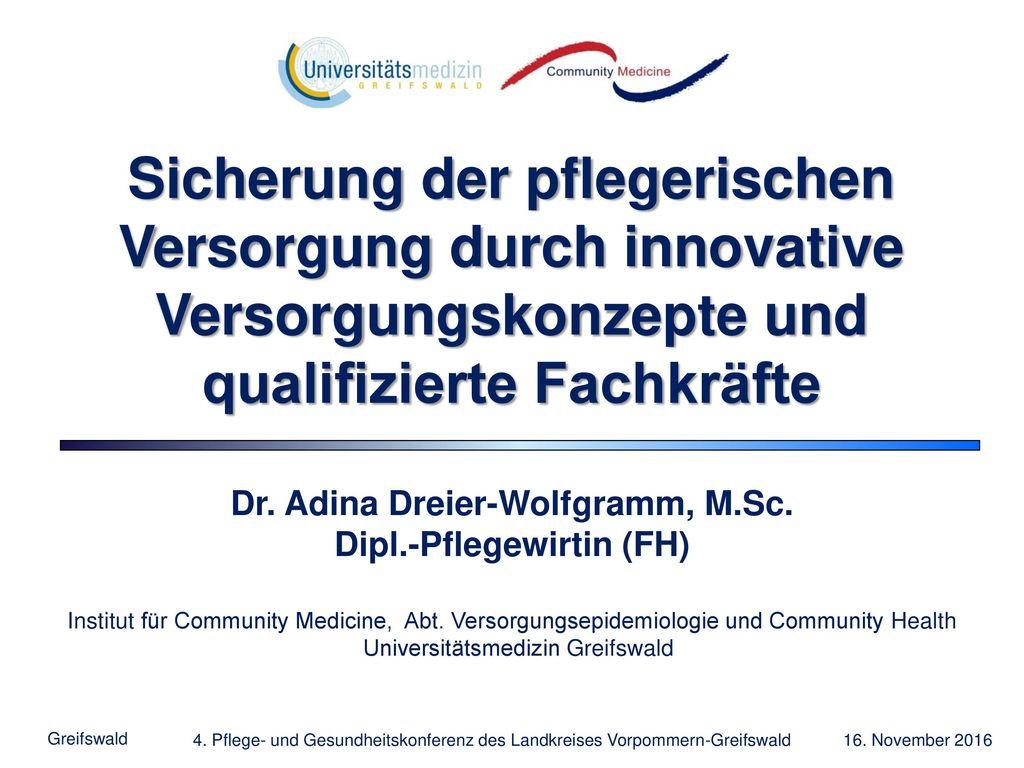 Dr. Adina Dreier-Wolfgramm, M.Sc. Dipl.-Pflegewirtin (FH)