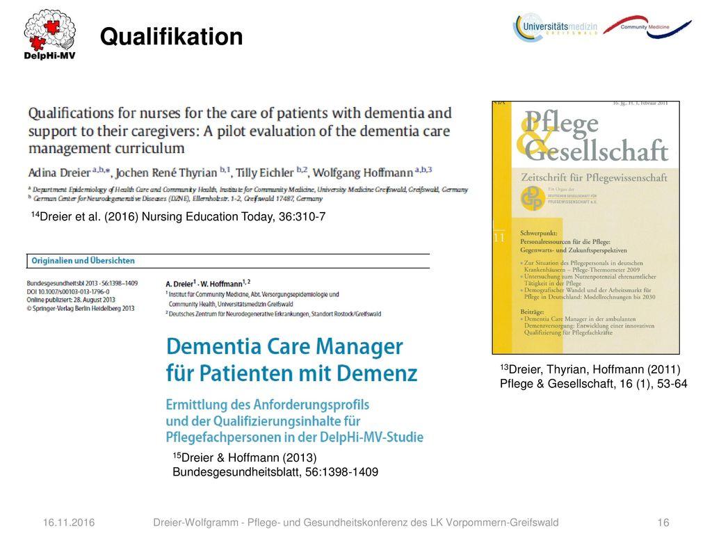 Qualifikation 14Dreier et al. (2016) Nursing Education Today, 36:310-7