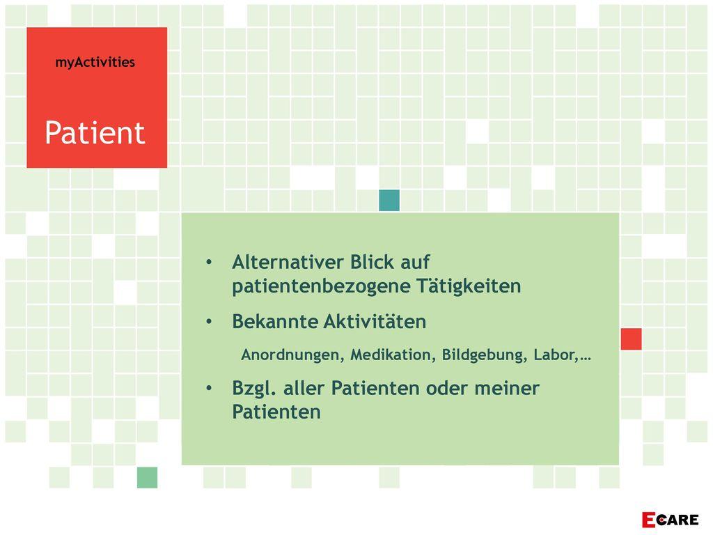 Patient Alternativer Blick auf patientenbezogene Tätigkeiten
