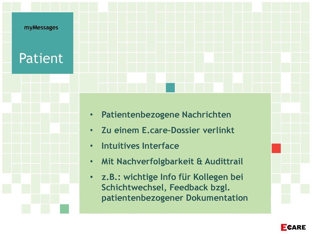 Patient Patientenbezogene Nachrichten Zu einem E.care-Dossier verlinkt