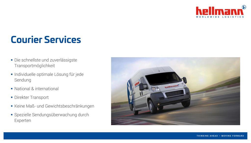 Courier Services Die schnellste und zuverlässigste Transportmöglichkeit. Individuelle optimale Lösung für jede Sendung.