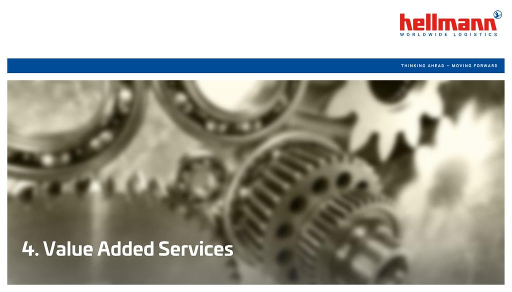 4. Value Added Services