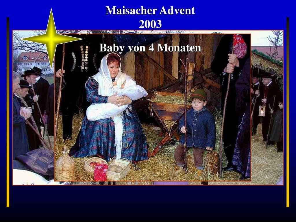 Maisacher Advent 2003 Baby von 4 Monaten Bayern