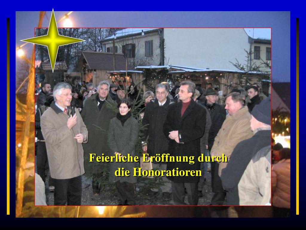 Feierliche Eröffnung durch die Honoratioren