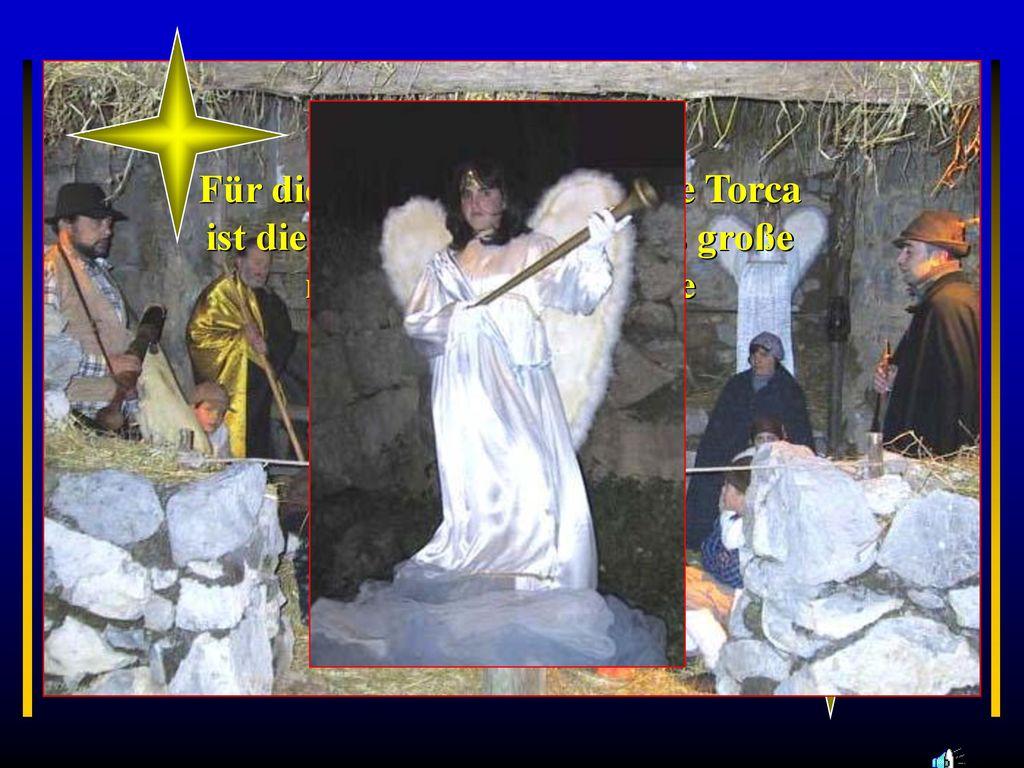 """Für die 1000-Seelengemeinde Torca ist die """"presepe vivante das große religiöse und kulturelle Weihnachtsereignis."""