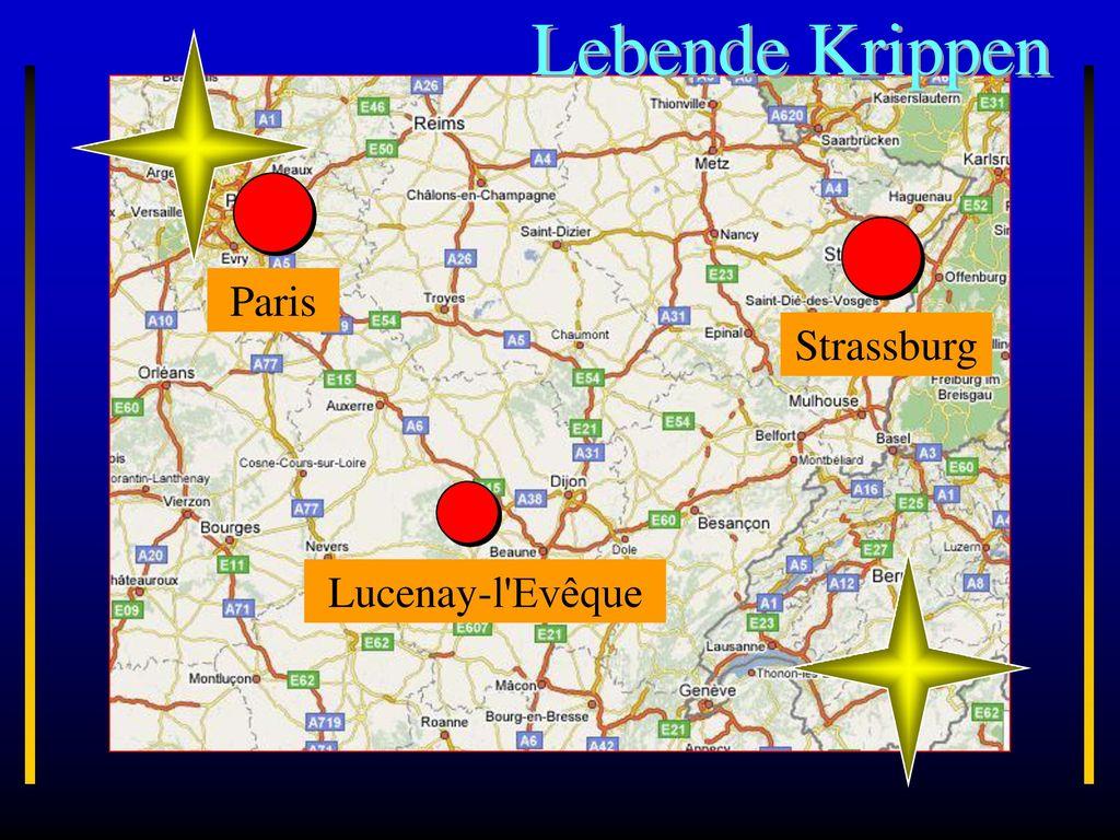 Lebende Krippen Paris Strassburg Burgund Lucenay-l Evêque