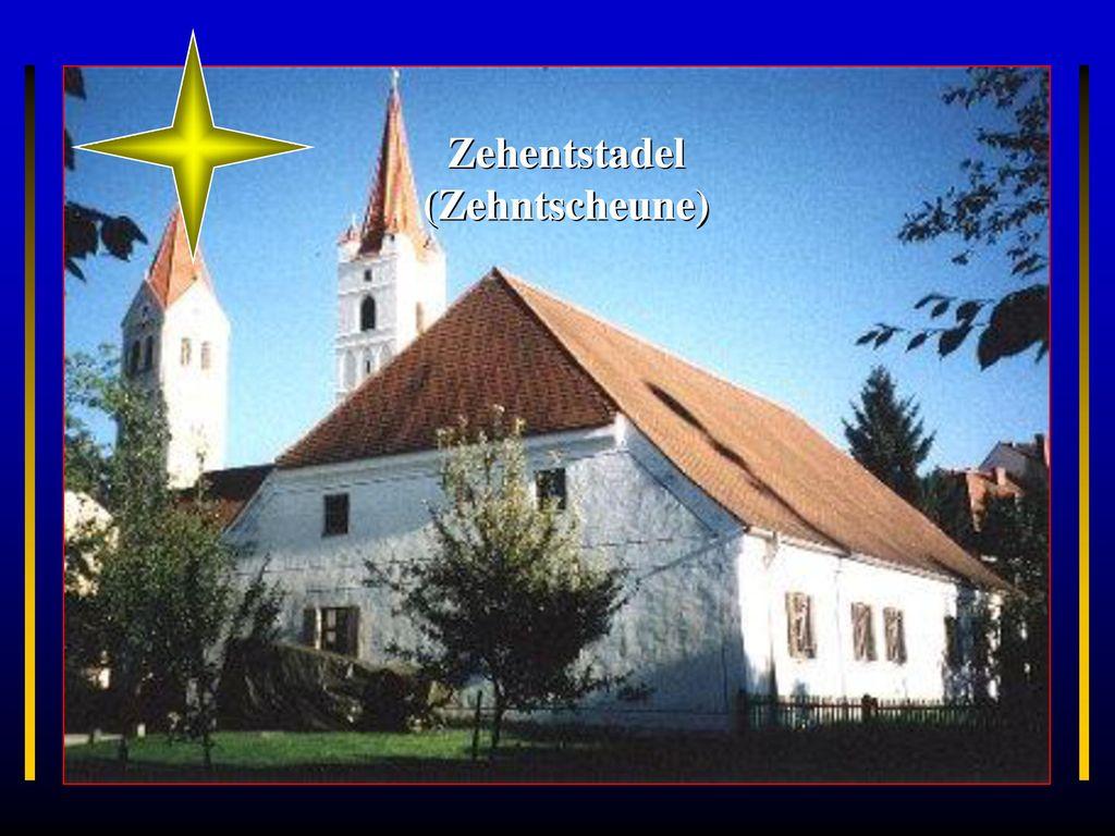 Zehentstadel (Zehntscheune)