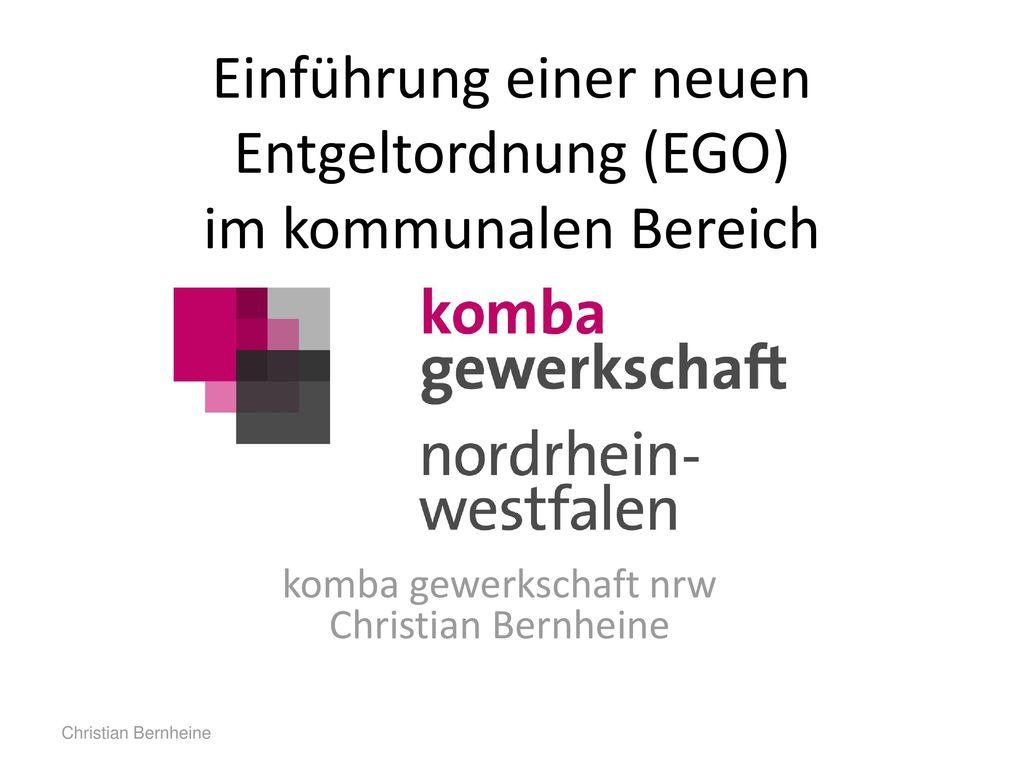 Einführung einer neuen Entgeltordnung (EGO) im kommunalen Bereich