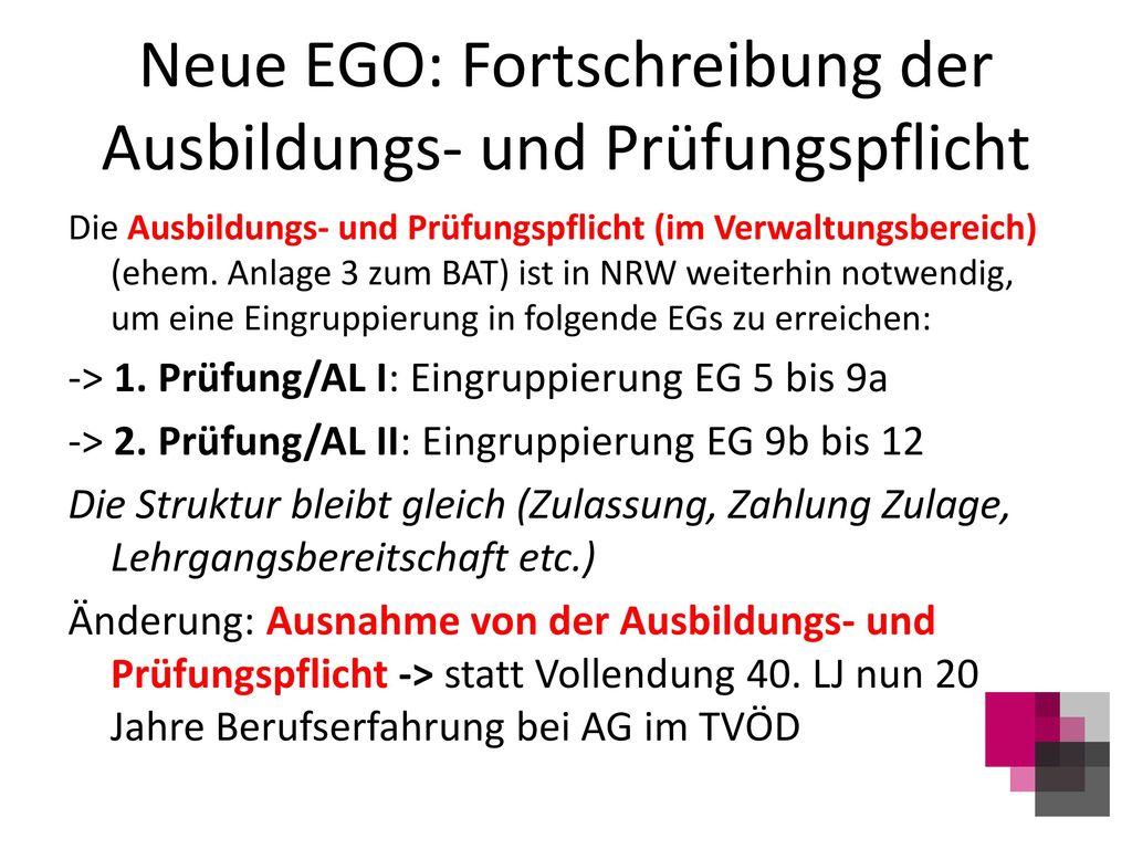 Neue EGO: Fortschreibung der Ausbildungs- und Prüfungspflicht