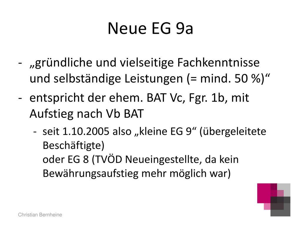 """Neue EG 9a """"gründliche und vielseitige Fachkenntnisse und selbständige Leistungen (= mind. 50 %)"""