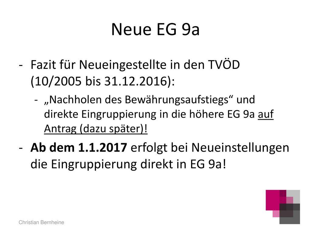 Neue EG 9a Fazit für Neueingestellte in den TVÖD (10/2005 bis 31.12.2016):
