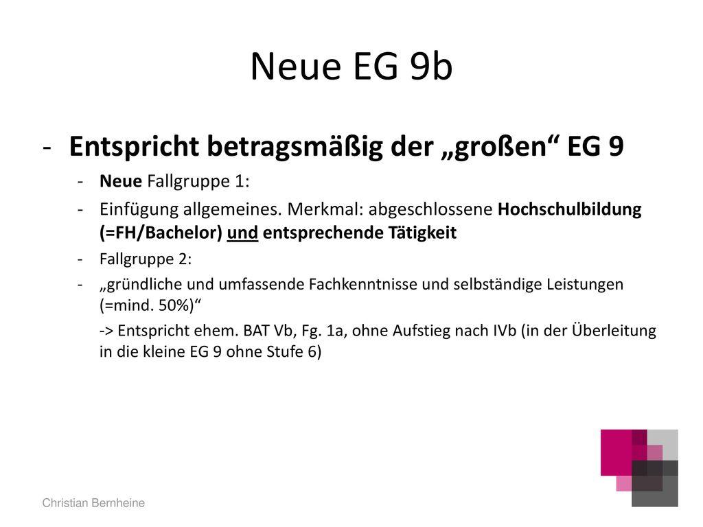 """Neue EG 9b Entspricht betragsmäßig der """"großen EG 9"""