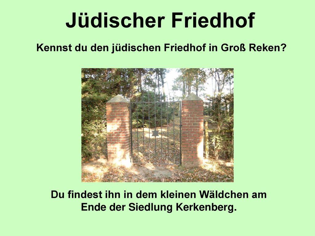 Kennst du den jüdischen Friedhof in Groß Reken