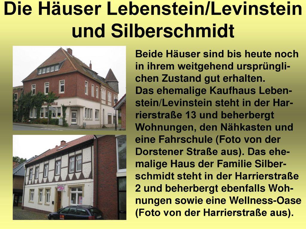 Die Häuser Lebenstein/Levinstein und Silberschmidt