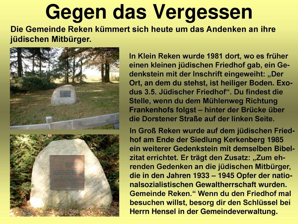 Gegen das Vergessen Die Gemeinde Reken kümmert sich heute um das Andenken an ihre jüdischen Mitbürger.