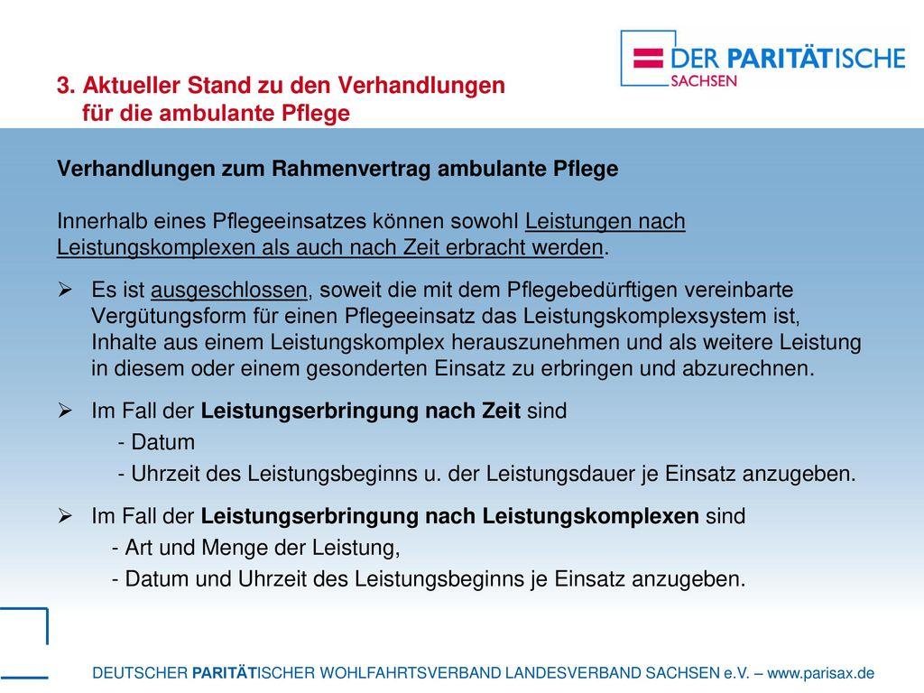 3. Aktueller Stand zu den Verhandlungen für die ambulante Pflege