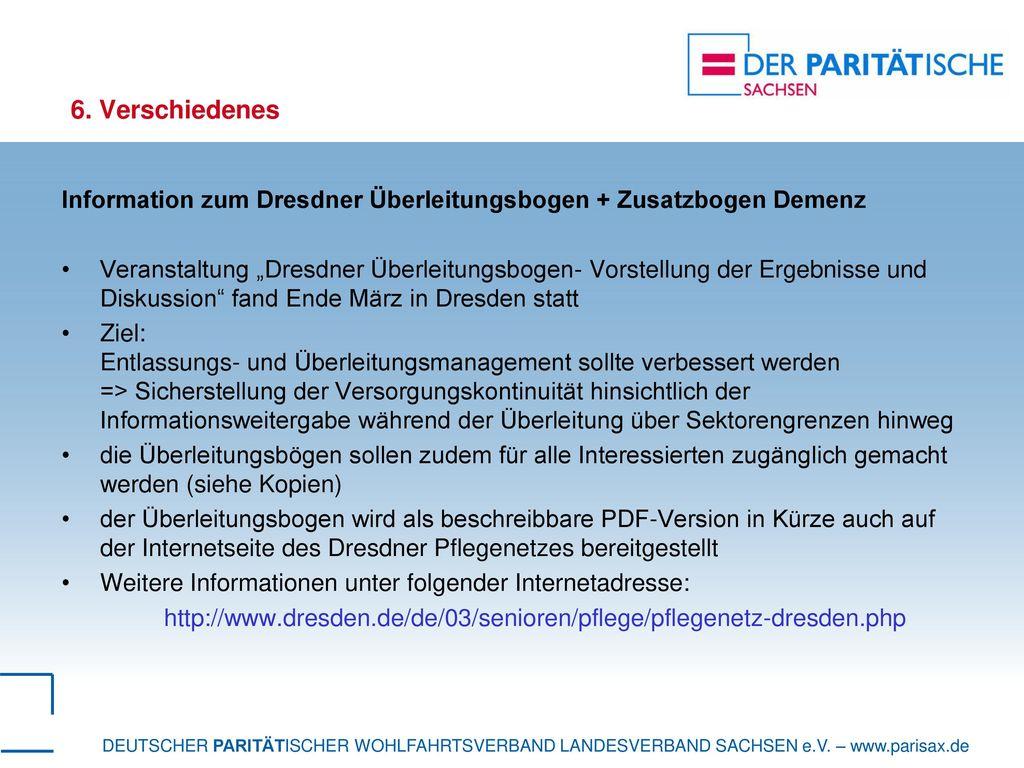 6. Verschiedenes Information zum Dresdner Überleitungsbogen + Zusatzbogen Demenz.