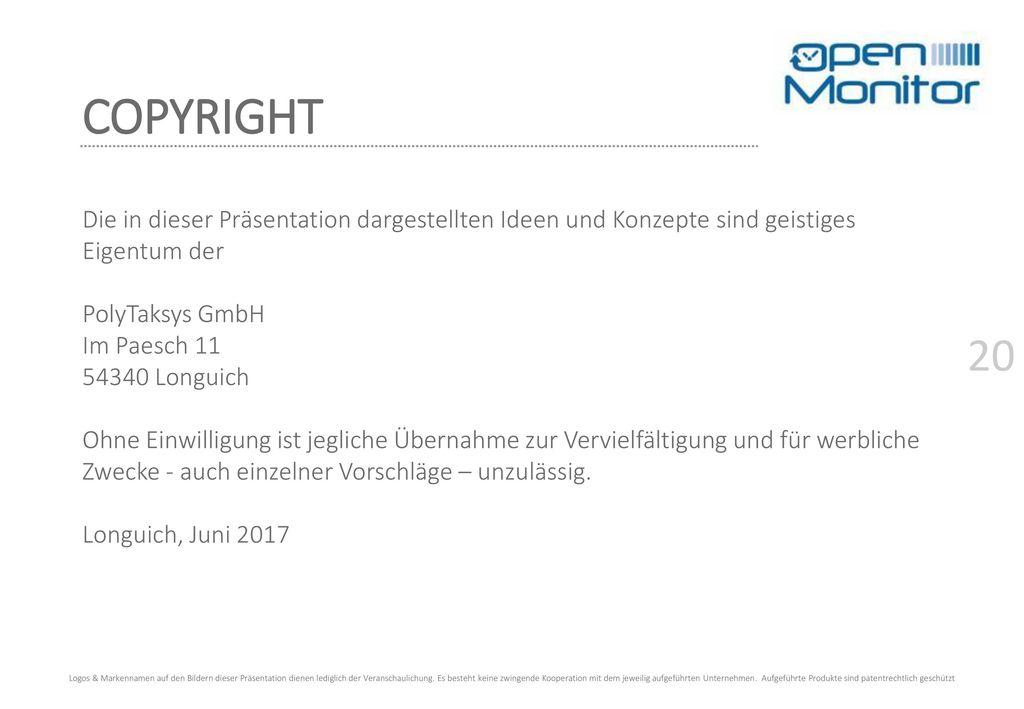 COPYRIGHT Die in dieser Präsentation dargestellten Ideen und Konzepte sind geistiges Eigentum der. PolyTaksys GmbH.