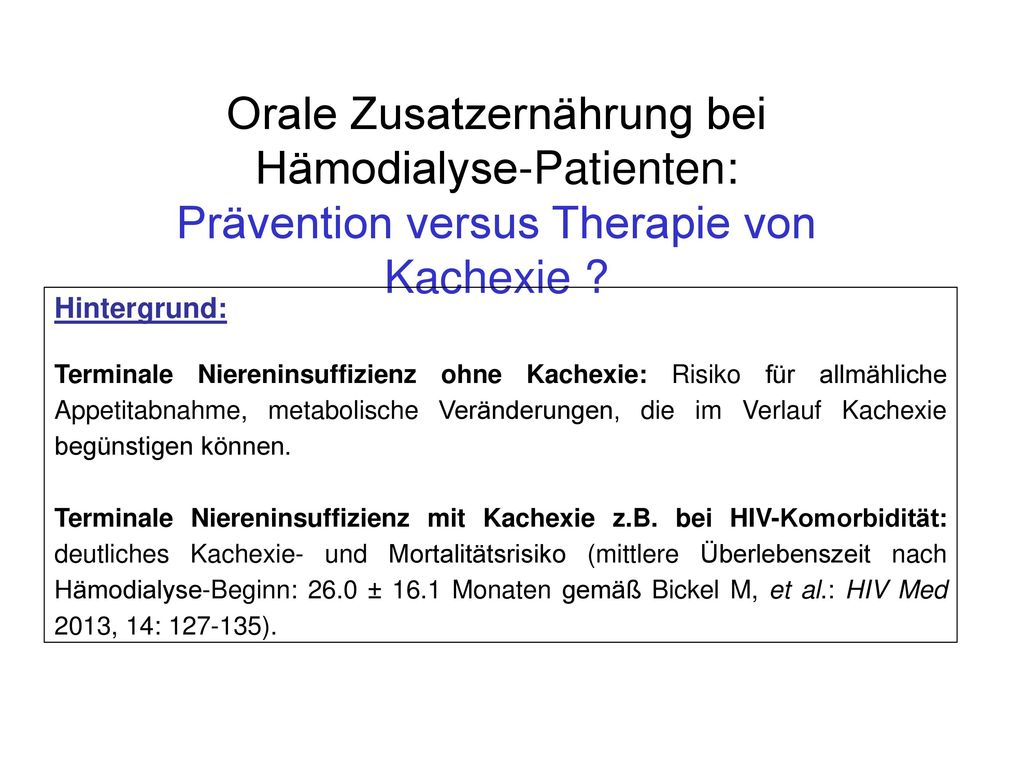 Orale Zusatzernährung bei Hämodialyse-Patienten: