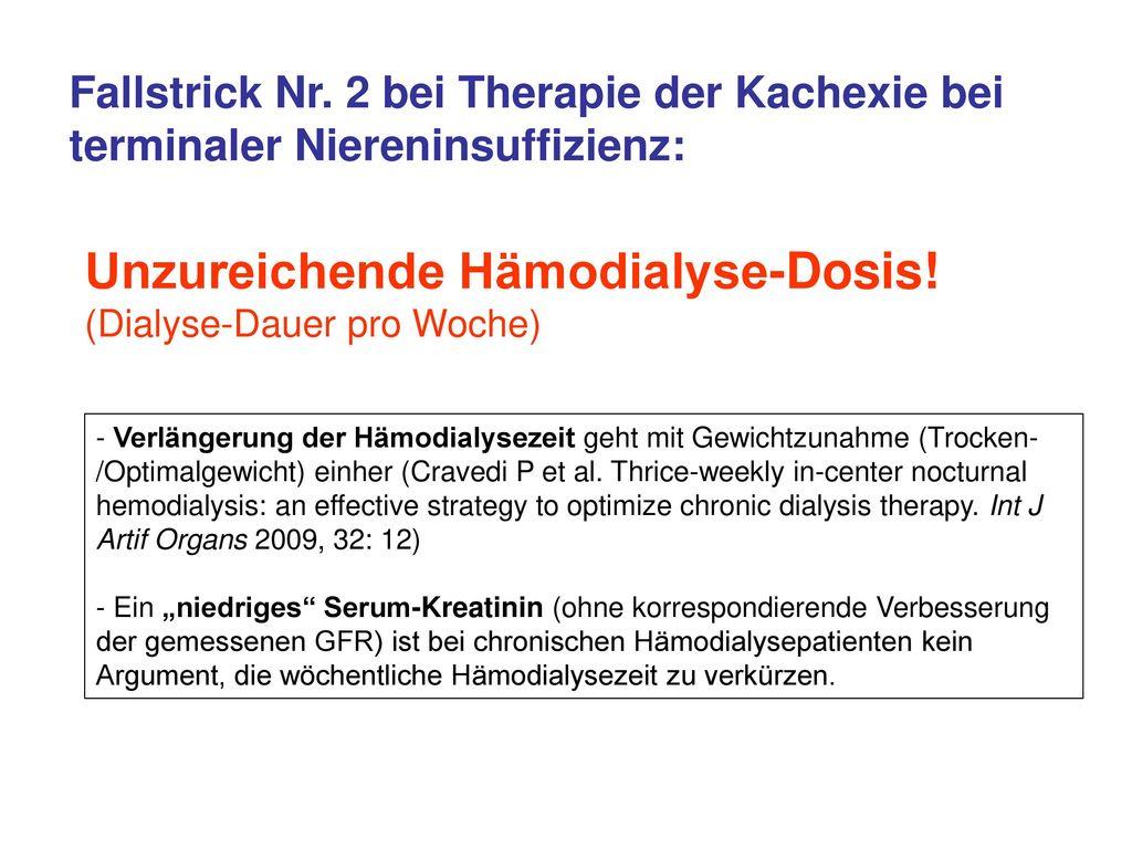 Unzureichende Hämodialyse-Dosis!
